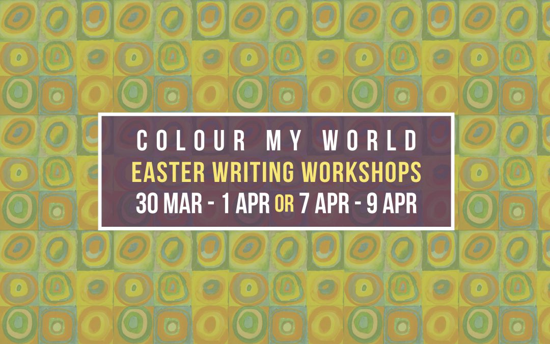 Colour My World Easter 2021 Writing Workshops
