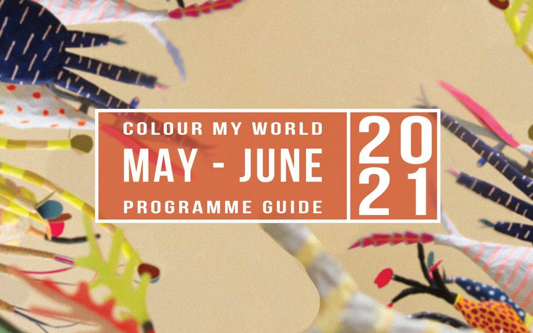 Colour My World Visual Arts E-Bulletin May-Jun 2021