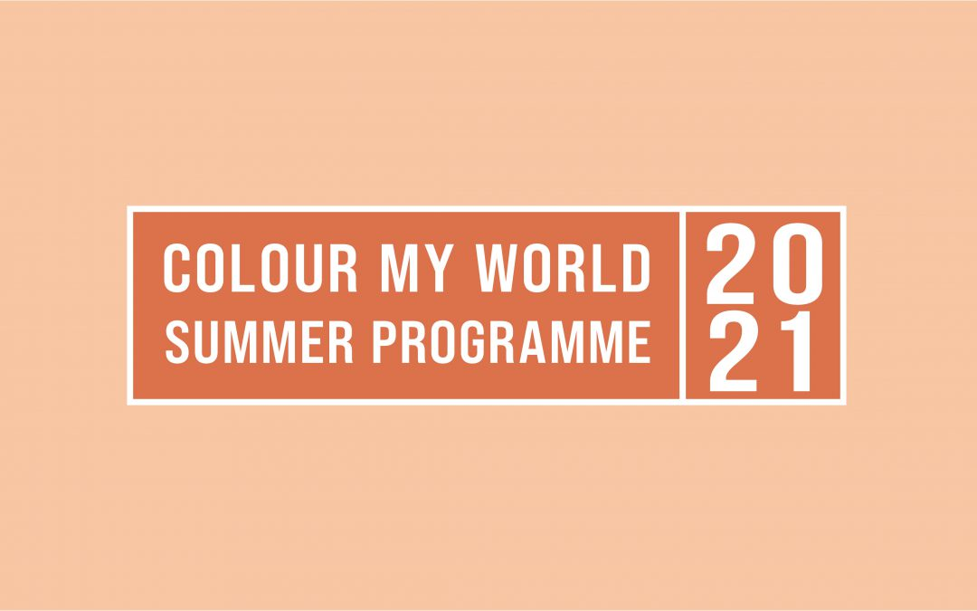 Colour My World Summer 2021 Programme Guide
