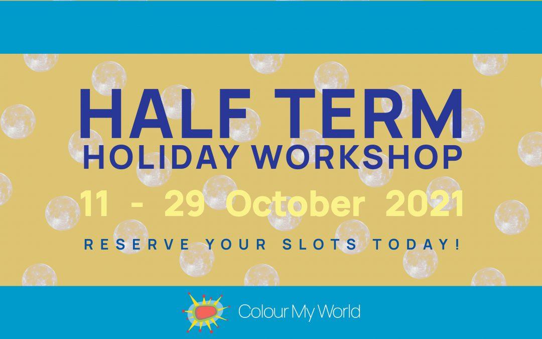 Colour My World Half Term Workshop 2021