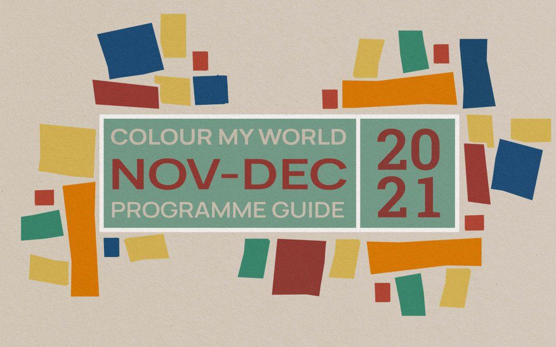 Colour My World Visual Arts E-Bulletin Nov-Dec 2021